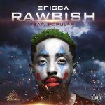 """Lyrics :Erigga– """"Rawbish"""""""