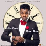 "Throw Back :Kiss Daniel – ""Good Time"" (Prod. By DJ Coublon)"