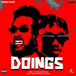 Music :Chinko Ekun Ft. Zlatan – Doings