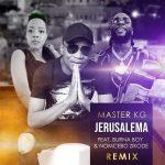 Music :Master KG ft. Burna Boy & Nomcebo Zikode – Jerusalema (Remix)