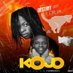 Music :Destiny Boy Ft. C Black – Kojo