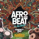 Music :Energy Gad Ft. Olamide & Pepenazi – Afrobeat To The World