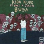 Music :Kida Kudz ft. Falz & Joey B – Buga