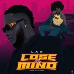 Music :L.A.X – Lose My Mind