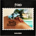 Lyrics :Mayorkun - Betty Butter Ft Davido