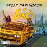 Music :Speed Darlington – In Eko