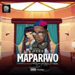 Lyrics :Zinoleesky – Mapariwo