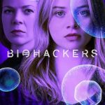 Movies :Biohackers Season 1 TV Series Complete