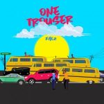 Music :Falz – One Trouser