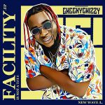 Music :Cheekychizzy – Facility Remix ft. (Wande Coal, Peruzzi)