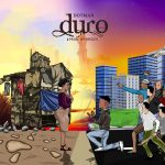 Music :Dotman – Duro
