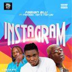 Music :Fabian Blu – Instagram ft. Naira Marley, Mohbad
