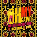 Music :Mr Eazi & Major Lazer – Oh My Gawd ft. Nicki Minaj, K4MO