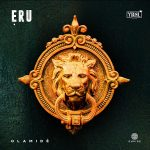 Music :Olamide – Eru