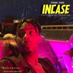 Music :Young Jonn – Incase