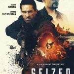 Seized (2020) Full Movie