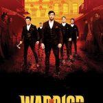 Movies Tv Series :Warrior Season 2 (S02) Complete [Episode 1]
