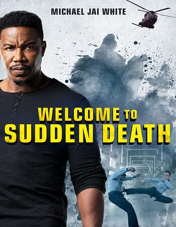 Movie :Welcome to Sudden Death (2020)