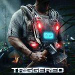 Movie :Triggered (2020)
