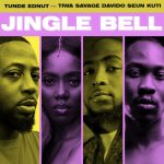 Music :Tunde Ednut – Jingle Bell feat. Davido, Tiwa Savage & Seun Kuti
