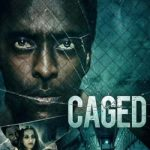 Movie :Caged (2021)