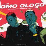 Music :Lil Frosh Ft. Zinoleesky – Omo Ologo