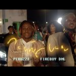 VIDEO :Peruzzi – Southy Love ft. Fireboy DML