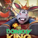 Movie :The Donkey King (2020)