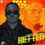 Music :Jamopyper – Better Better