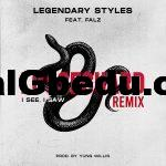 Music: Legendary Styles ft. Falz – Loose Guard Remix (I See, I Saw)