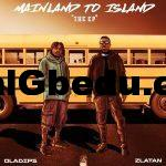 Album: Oladips ft. Zlatan – Mainland To Island