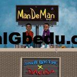 Music: Small Doctor Ft. Davido – Mandeman (Remix)