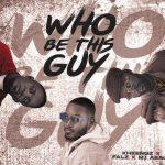 Music: Kheengz – Who Be This Guy ft. Falz & M.I Abaga
