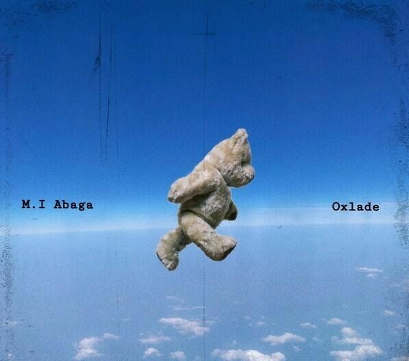 M.I Abaga – All My Life ft. Oxlade