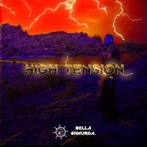 Album: Bella Shmurda – High Tension 2.0