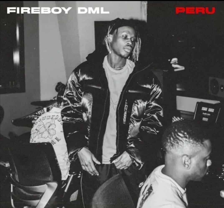 Music Fireboy DML – Peru
