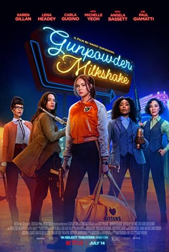 movie Gunpowder Milkshake (2021)