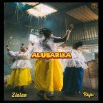 Music: Zlatan Ft. Buju – Alubarika