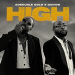 MP3: Adekunle Gold ft Davido – High