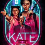 Movie: Kate (2021)